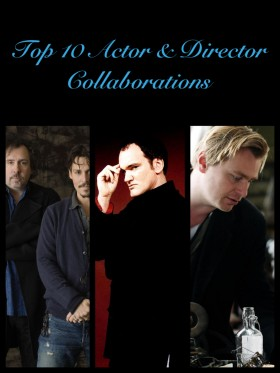 Top 10 Actor and Director Collaborations