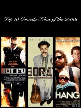 Top 10 Comedy Films of the 2000s