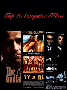 Top 10 Gangster Films