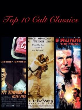 Top 10 Cult Classics