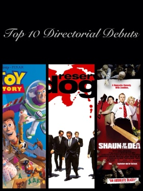 Top 10 Directorial Debuts