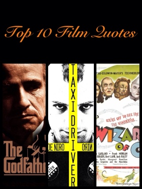 Top 10 Film Quotes
