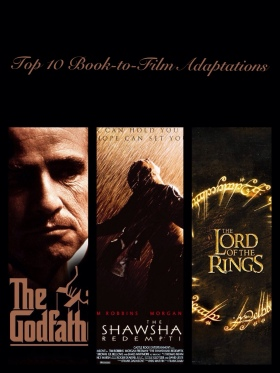 Top 10 Book-to-Film Adaptations
