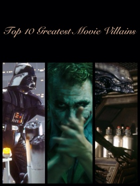 Top 10 Greatest Movie Villains