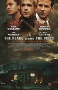 The Place Beyond the Pines Movie Poster